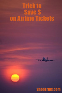 Trick to Save Money on Airline Tickets