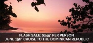 Cruise to the Dominican Republic from $249 Per Person + taxes and gratuities