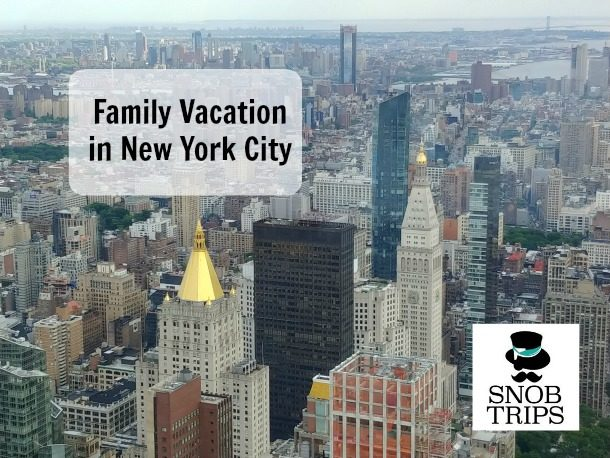 family vacation in new york city